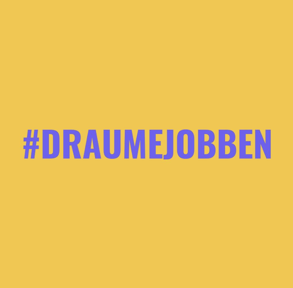 #draumejobben